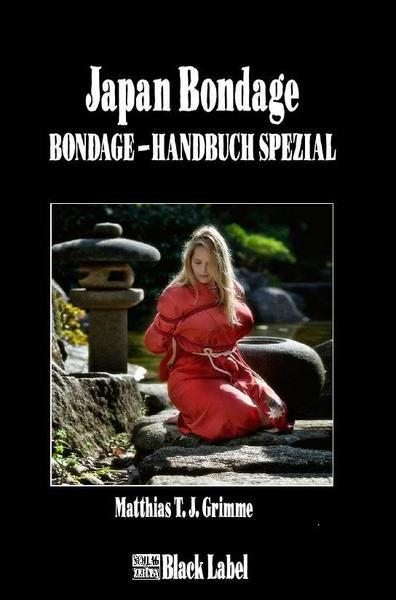 Japan Bondage Handbuch Spezial