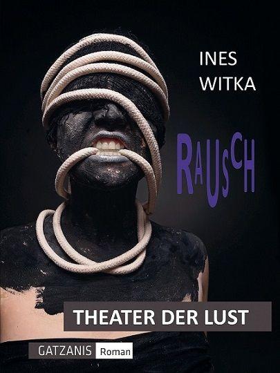 Theater der Lust - RAUSCH