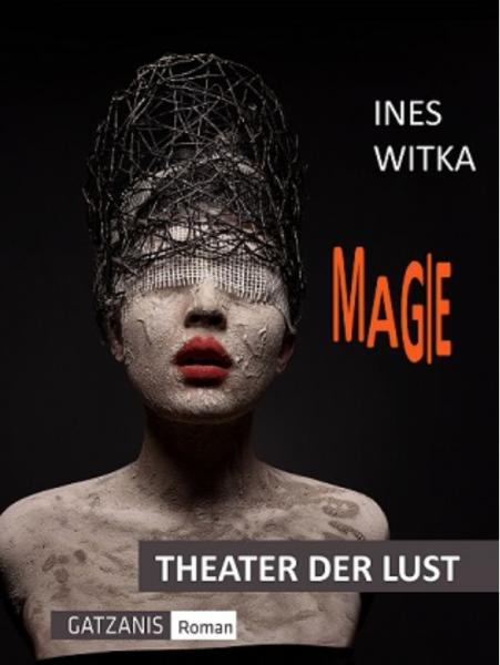 Theater der Lust - MAGIE