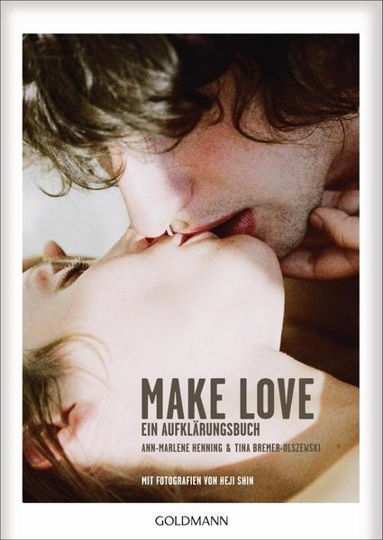 Make Love - Ein Aufklärungsbuch